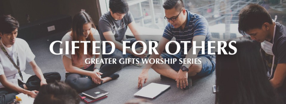 2019 GREATER GIFTS GIFTED FOR OTHERS