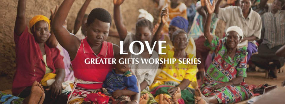 2019 GREATER GIFTS LOVE